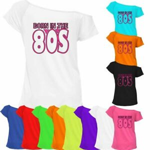 Born In The 80's Printed T Shirt Off Shoulder Womens Retro Casual Stretch Top
