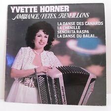 """33T Yvette HORNER Vinyle LP 12"""" AMBIANCE FETES REVEILLONS Musette CBS 85484"""