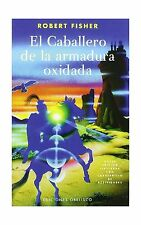El Caballero De La Armadura Oxidada / the Knight in Rusty Armor... Free Shipping