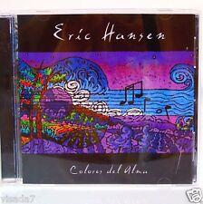 Eric Hansen Colores Del Alma CD 2003  Neurodisc Records Guitar Latin Flamenco