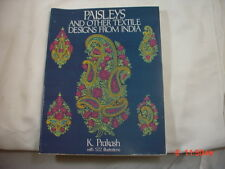 Paisleys and Other Textile Designs from India Prakash, K.   1994