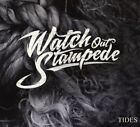 WATCH OUT STAMPEDE - TIDES (DIGIPAK) CD NEU