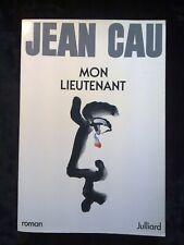 Jean Cau: Mon lieutenant/ Julliard, 1985