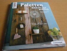 Paletten dekorativ und praktisch (kreativ.kompakt.) Alice Rögele