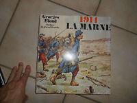 1914 La Marne Bataille WW1  1 ère Guerre Mondiale G. Blond Stock Général Beaufre