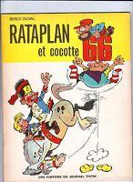 BERCK. Rataplan et Cocotte 66.Lombard 1968. broché. EO. superbe !