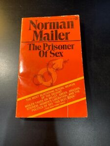 THE PRISONER OF SEX by Norman Mailer:1971 paperback