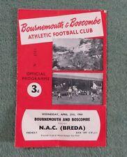 Bournemouth v NAC Breda (Holanda) - Partido amistoso programa de fútbol 27 de abril de 1960