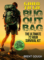 Good To Go BUG OUT BAG Build a 72HR Survival Kit (book CD) + FREE Survival eBook