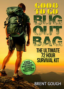 Good To Go BUG OUT BAG Build a 72HR Survival Kit (book onCD) + FREE Fire Starter