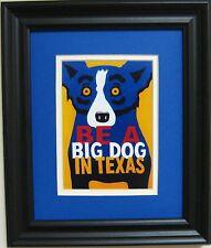"GEORGE RODRIGUE BLUE DOG PROMOCARD ""BE A BIG DOG IN TEXAS"" -FRAMED-11.25""x13.25"""