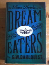 Glass Books of the Dream Eaters - G.W. Dahlquist Signed, Lined & Dated + Chapter