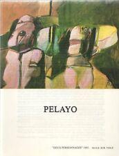 Orlando Pelayo. plaquette de la Galerie Protée, Toulouse et Paris, 1985.