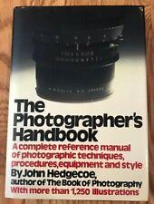 The Photographer's Handbook by John Hedgecoe (1980, Hardcover)