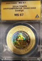 2014 CryptoImperator 10K DOGECOIN *FUNDED*GRADED*MS67 1/100 RARE L@@K Casascius