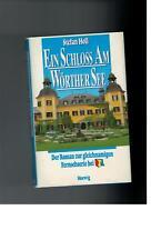 Stefan Holl - Ein Schloss am Wörther See - 1990