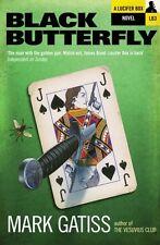 Black Butterfly: A Lucifer Box Novel (Lucifer Box 3),Mark Gatiss