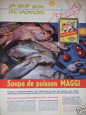 PUBLICITÉ 1957 SOUPE DE POISSON MAGGI ÇA SENT BON LES VACANCES - ADVERTISING