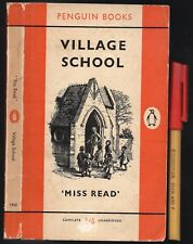 Quaint English Novel VILLAGE SCHOOL by 'Miss Read' Post WWII Time-capsule