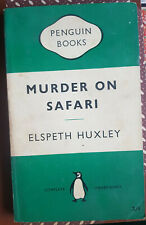 ELSPETH HUXLEY - MURDER ON SAFARI - 1129 PENGUIN BOOKS