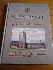 MASERATI IN THE THIRD MILLENIUM, HISTORIC REVIEW FROM 1926 TO 2001 CAR BOOK