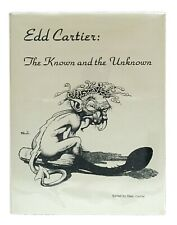 Edd Cartier: The Known and the Unknown FIRST EDITION