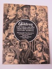 Children: A Pictorial Archive From Nineteenth Century Sources - Dover 1978