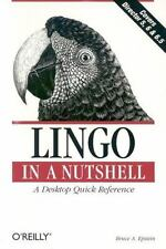Lingo in a Nutshell: A Desktop Quick Reference (Paperback or Softback)