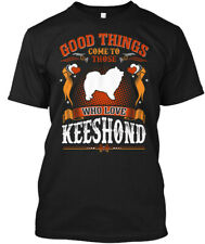 Good Things Come Who Love Keeshond Tees Hanes Tagless Tee T-Shirt