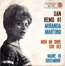Miranda Martino-Mare Di Dicembre/Non Mi Dire Chi Sei 45 giri 1961 NM