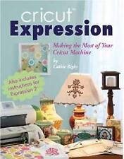 USED (GD) Cricut Expression: A Comprehensive Guide to Creating with Your Machine