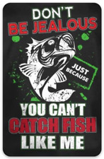 Bass Fishing-Don't be Jealous Because You can't Catch Fish Like Me Saying MAGNET
