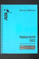 NAKAMICHI 582 Original Cassette Deck Service-Manual/Anleitung/Schaltplan!
