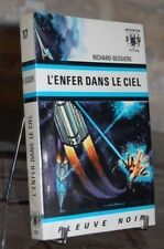 L'ENFER DANS LE CIEL  Anticipation bleu-blanc N°329-17 Richard BESSIERE