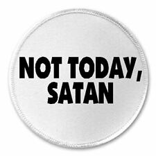 """Not Today Satan - 3"""" Sew / Iron On Patch Funny Joke Humor Devil Quote Gift Life"""