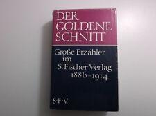 Buch - der goldene Schnitt - Große Erzähler im S. Fischer Verlag 1886-1914  /S17