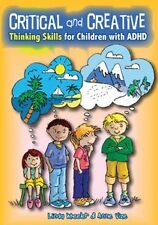Critical and Creative Thinking Skills for Children with ADHD by Anne Vize...