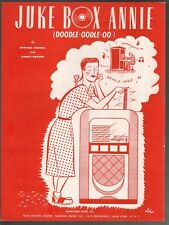 Juke Box Annie (Doodle Oodle OO) 1950 Sheet Music