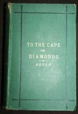 1873 To The Cape For Diamonds F Boyle Gemology Scarce Africa First Edition