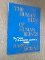 Human Side of Human Beings : The Theory of Re-Evaluation Counseling Paperback