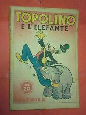 ALBO ORO N° 13-lg-originale 1946-DISNEY MONDADORI-topolino e l'elefante lire 20