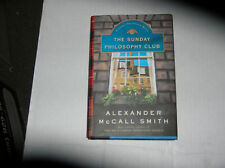 The Sunday Philosophy Club by Alexander McCall Smith (2004) SIGNED 1st/1st