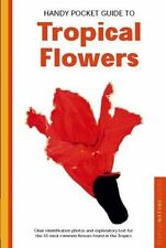 Handy Pocket Guide to Tropical Flowers (Periplus Nature Guides)-ExLibrary
