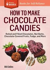 HOW TO MAKE CHOCOLATE CANDIES - COLLINS, BILL - NEW PAPERBACK BOOK