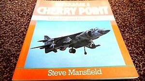 OSPREY SUPERBASE #6: CHERRY POINT: CAN DO AND HARRIER II / Steve Mansfield (1989