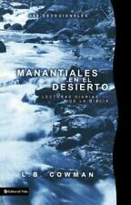 Manantiales en el Desierto: Streams in the Desert By: L.B. Cowman