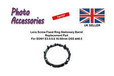 Lens Screw Fixed Ring Stationary Barrel For SONY E3.5-5.6 16-50mm OSS ø40.5