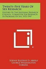 Twenty-Five Years Of Sex Research: History Of The National Research Council, Com