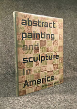 Abstract Painting & Sculpture in America. (1951) Important vintage study.