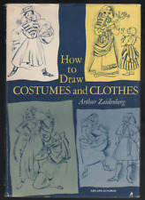 How to Draw Costumes and Clothes (Hardback, 1964) Arthur Zaidenberg